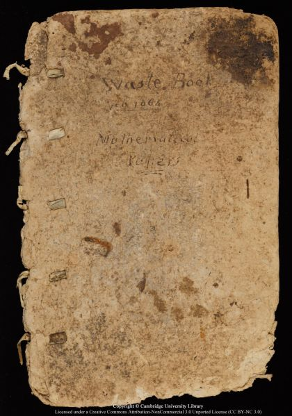 "Newton's so-called ""Waste Book"" - the notebook in which he works out his ideas for Calculus."